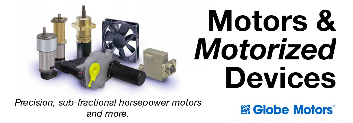 Globe Motors Motorized devices